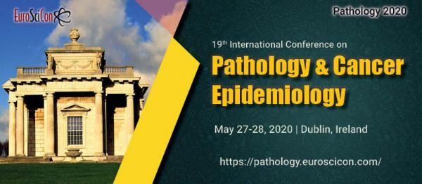 19th International Conference on Pathology & Cancer Epidemiology