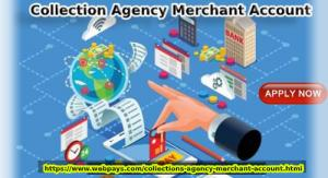 Collection Agency Merchant Account