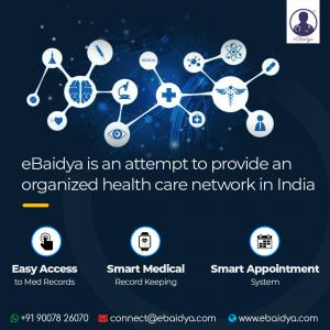 eBaidya is an attempt to provide an organized health care network in India