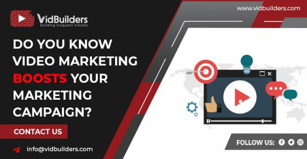 Do You Know Video Marketing Boosts Your Marketing Campaign?