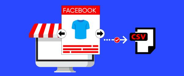 How to Scrape Facebook Shop and Facebook Marketplace and Import Data into Your Online Store?