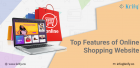 Top Features of Online Shopping Website