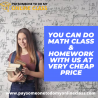 You can do math class & homework with us at very cheap price